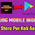 Pubg Mobile India Play Store Per Kab Aayega? - Pubg Mobile Indian Update