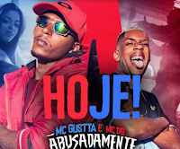 Baixar Abusadamente MC Gustta e MC DG Mp3 Gratis