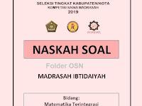 Soal KSM Matematika Terintegrasi MI Tahun 2019 Seleksi Tingkat Kabupaten/kota