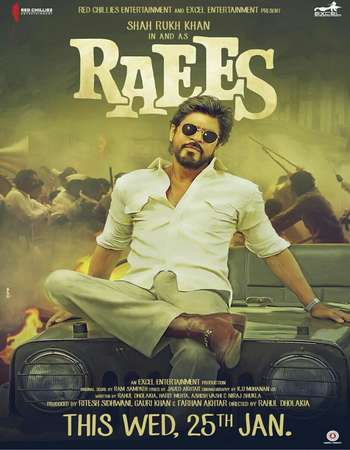 Raees 2017 Full Hindi Movie BluRay Free Download