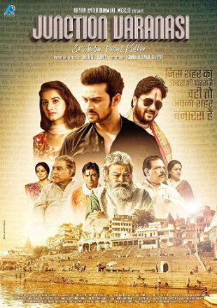 Junction Varanasi 2019 Full Hindi Movie Download
