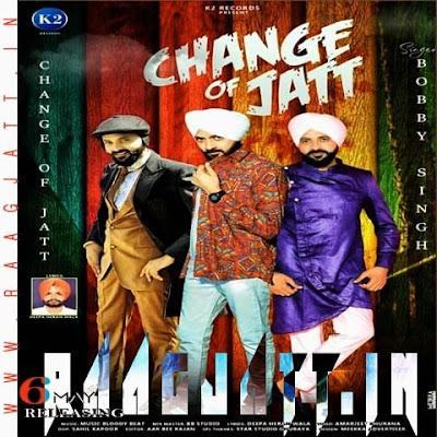 Change of Jatt by Bobby Singh lyrics