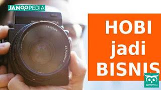 Janoopedia - Hobi jadi Bisnis
