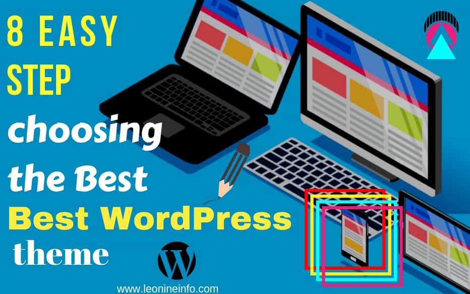 8 Easy Step to choosing the Best WordPress theme