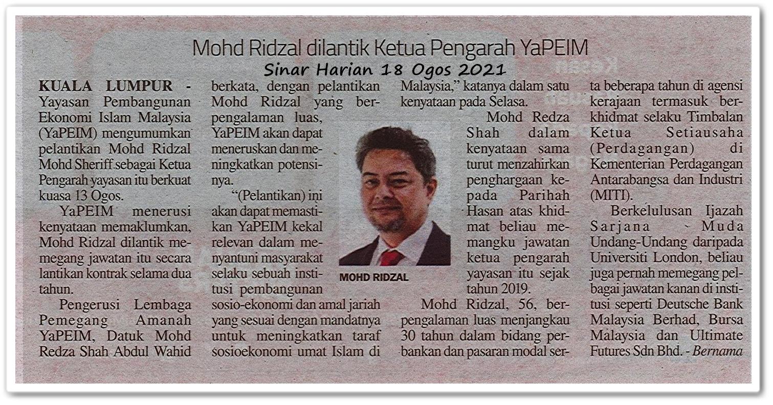 Mohd Ridzal dilantik Ketua Pengarah YaPEIM - Keratan akhbar Sinar Harian 18 Ogos 2021