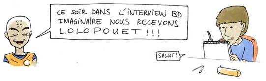 Interview BD Lolopouet