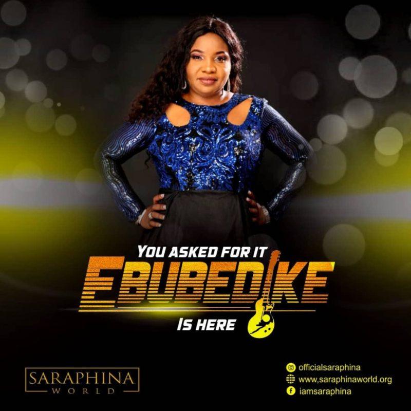 Saraphina - Ebubedike Mp3 Download