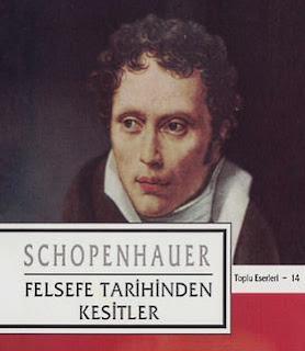 Arthur Schopenhauer – 14 – Felsefe Tarihinden Kesitler