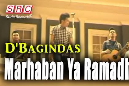 Lirik Lagu dan Video Marhaban Ya Ramadhan - D Bagindas