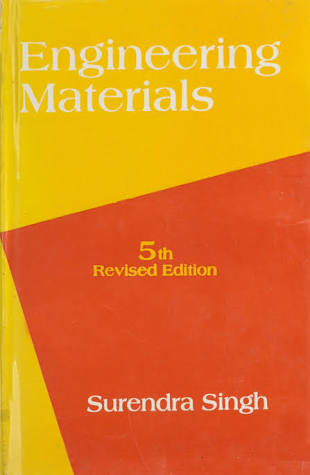 Engineering materials by S. Singh