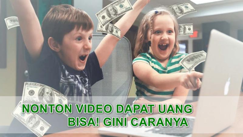 Nonton Video Biasa Dapat Uang