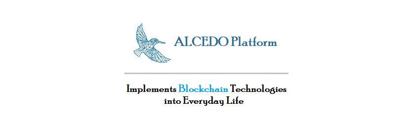 ALCEDO Platform : Implements Blockchain Technologies Into Everyday Life