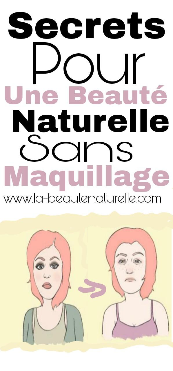 Secrets pour une beauté naturelle sans maquillage