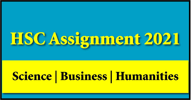 HSC Assignment 2021 PDF Download (1st and 2nd Week)