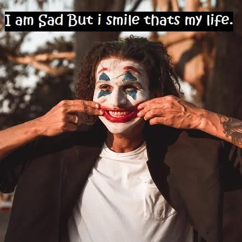 i am sad but i am smiling joker DP for boys