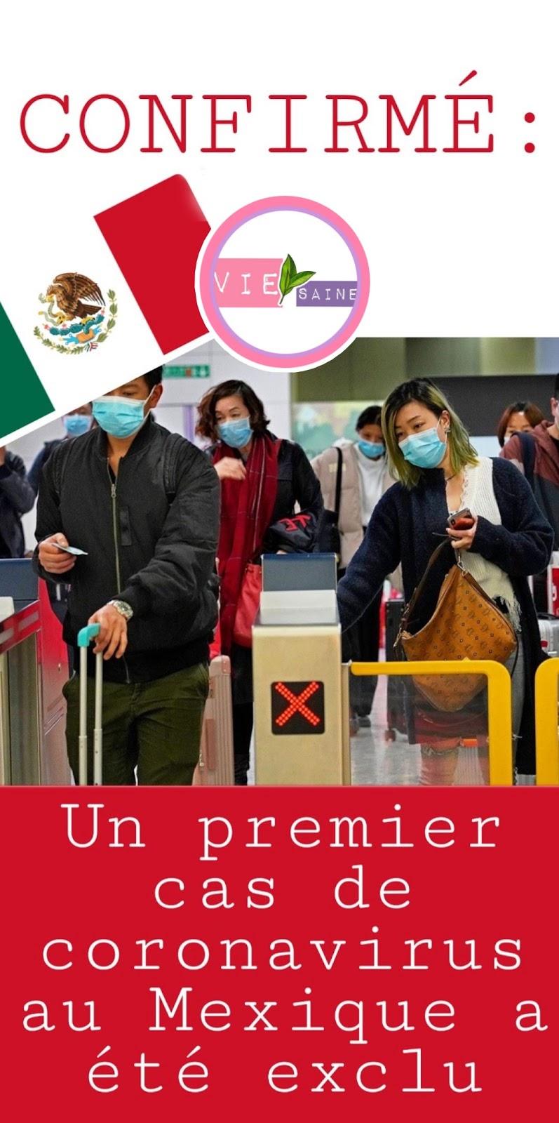 CONFIRMÉ: Un premier cas de coronavirus au Mexique a été exclu