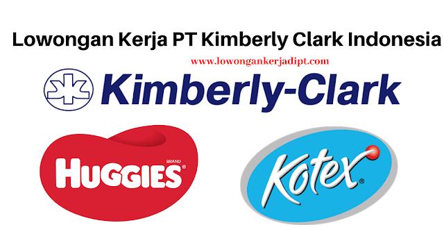 Lowongan Kerja PT Kimberly Clark Indonesia Via Email