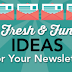 30 Fresh Ideas For Your Email Marketing Newsletter