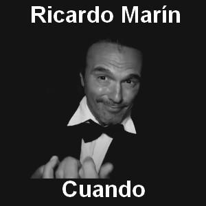 Ricardo Marin - Cuando
