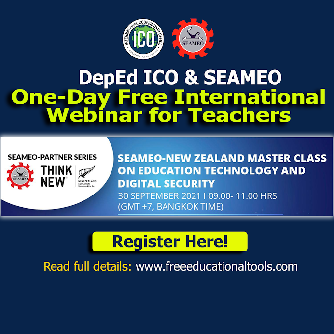 SEAMEO Free International Webinar for Teachers | New Zealand Master Class on Education Technology and Digital Security | September 30 | Register Now
