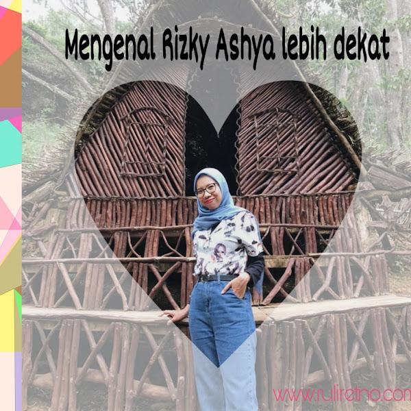 Mengenal Blogger Rizky Ashyanita lebih dekat #FBBKolaborasi