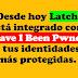 Desde Hoy Latch Está Integrado Con Have I Been Pwnd Y Tus Identidades Más Protegidas.