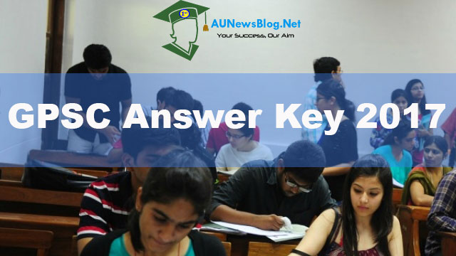 GPSC Answer Key 2017 with Exam Paper