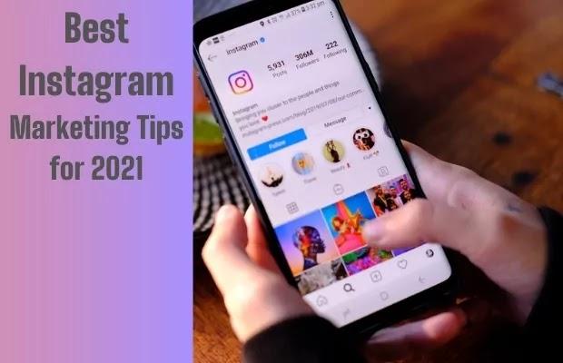 marketing tips for Instagram 2021