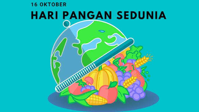 Sejarah Hari Pangan Sedunia 16 Oktober