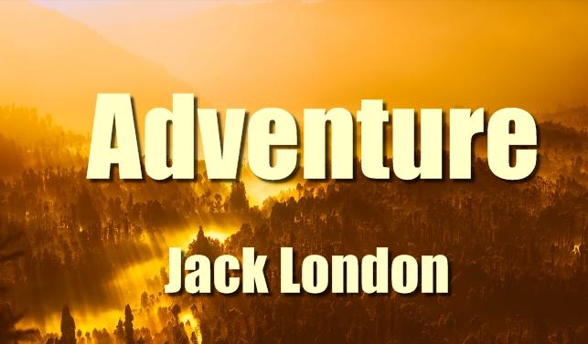 Adventure ( 1911) Novel by Jack London, PDF book