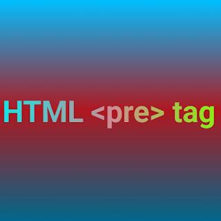 HTML <pre> tag