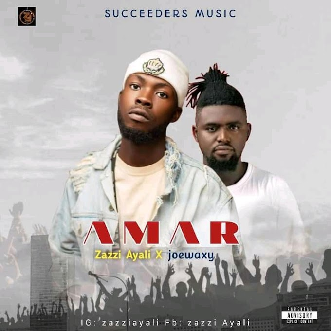 Music: Zazzi Ayali Ft  Joe Waxy - Amar