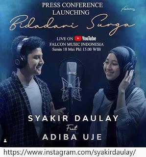 Trending Bidadari Surga Syakir Daulay Feat Adiba Uje