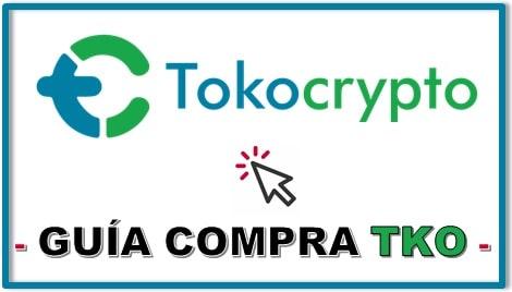 Cómo y Dónde Comprar TOKOCRYPTO (TKO) Tutorial Actualizado