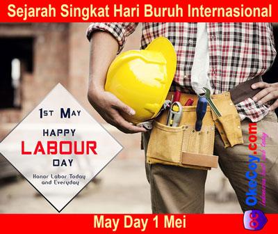 Sejarah Singkat Hari Buruh Internasional