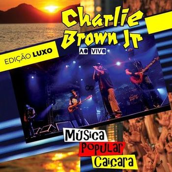 Charlie Brown Jr. – Música Popular Caiçara (Ao Vivo) CD Completo