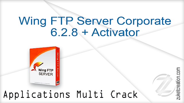 Wing FTP Server Corporate 6.2.8 + Activator