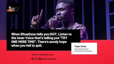 Quote: Tope Dada (Tee Dreads) - Don't Quit