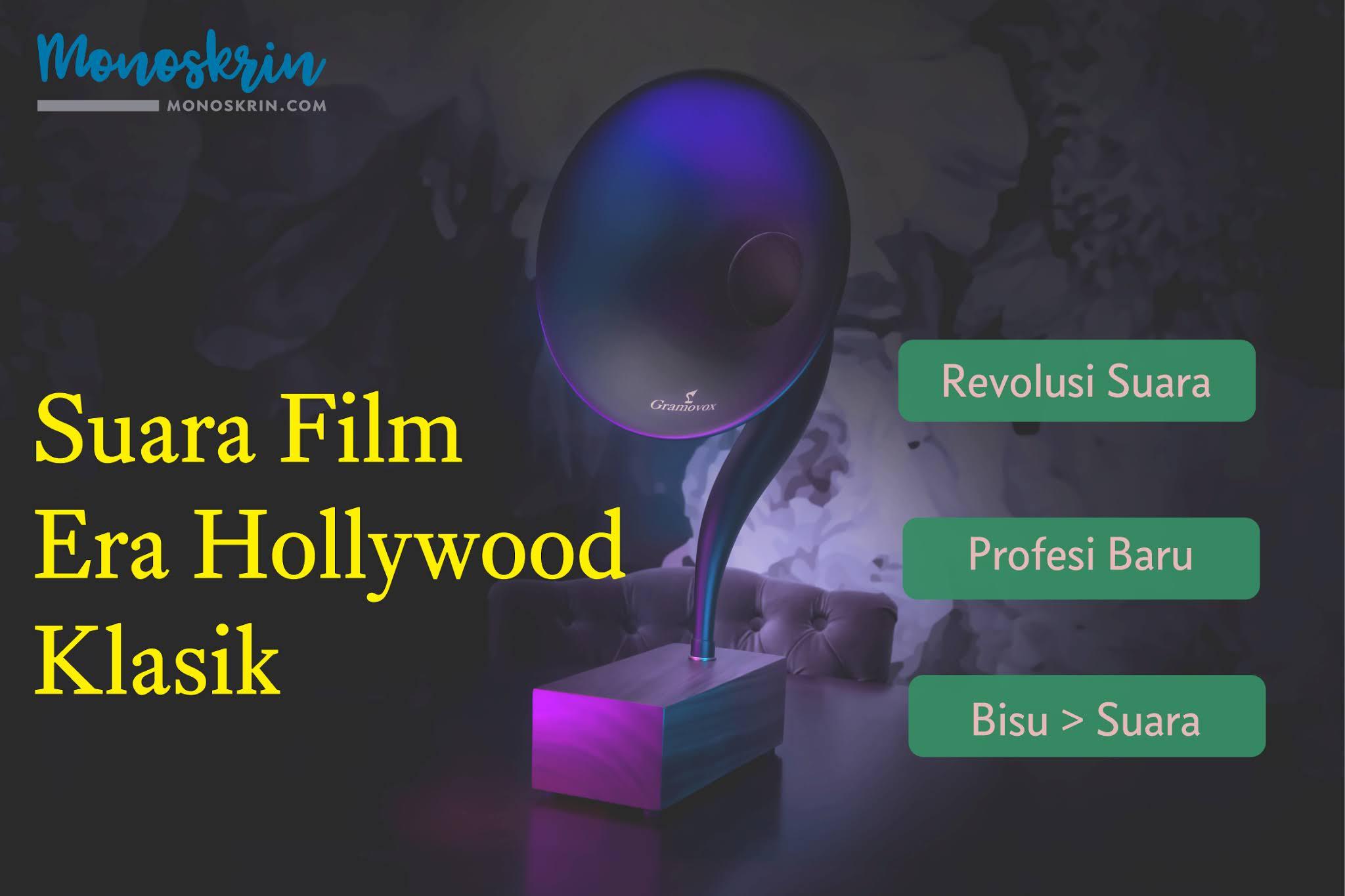 Suara Film Era Hollywood Klasik: 1928-1946