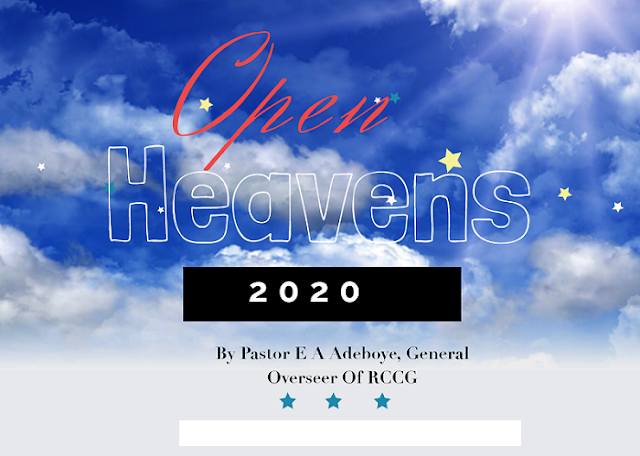 Open Heaven for Today 12 January 2020 – What You See Is What You Get 13