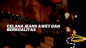 Model Celana Jeans Kekinian dan Hits