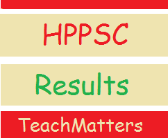 image : HPPSC HPPCL Results - Lecturer & Assistant Professor @ TeachMatters