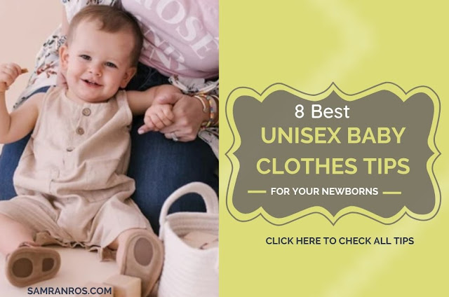 8 Best Unisex Baby Clothes Tips for Your Newborns