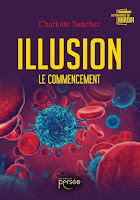 https://exulire.blogspot.fr/2017/07/illusion-tome-1-le-commencement.html