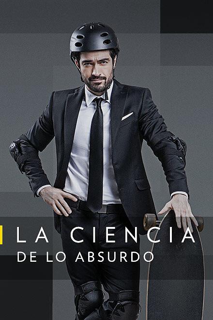 La Ciencia de lo Absurdo: con Alfonso Herrera (2019) Temporada 6 WEB-DL 1080p Latino
