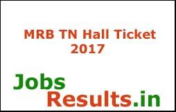 MRB TN Hall Ticket 2017