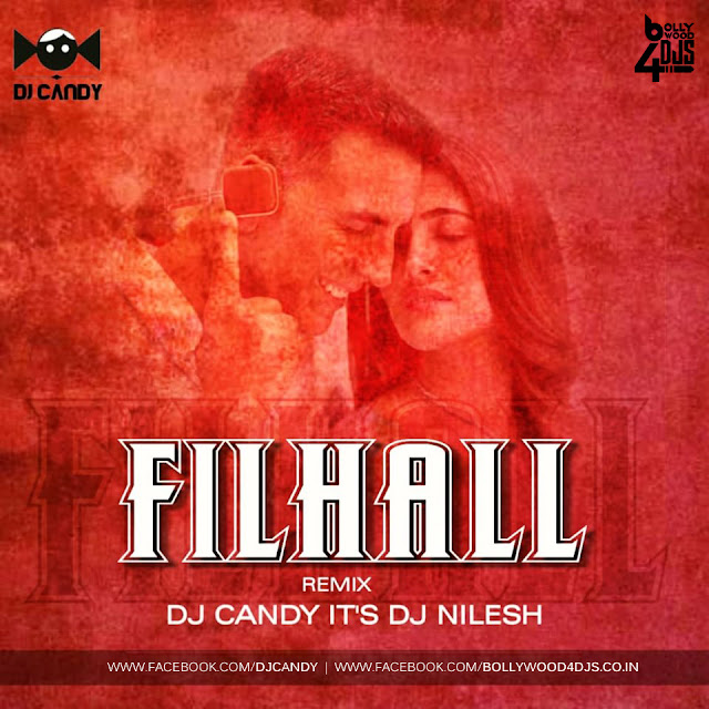 Filhall (Remix) Dj Candy X Dj Nilesh | Filhall Dj Candy Remix | Filhall Dj Nilesh Remix | Filhall Remix Mp3 Download Dj Candy | Filhall Dj Candy | Filhall Dj Nilesh | Filhall Mp3 Download | Filhall (Remix) Dj Candy X Dj Nilesh | Single Remix | Bollywood4Djs