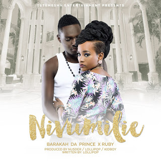 Audio | Barakah da Prince ft Ruby - Nivumilie | Download New song