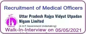 UPRVUNL Medical Officers Recruitment 2021