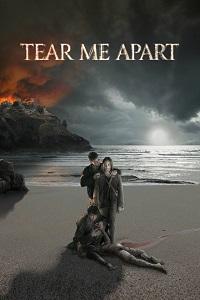 Watch Tear Me Apart Online Free in HD